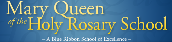Mary Queen of the Holy Rosary School